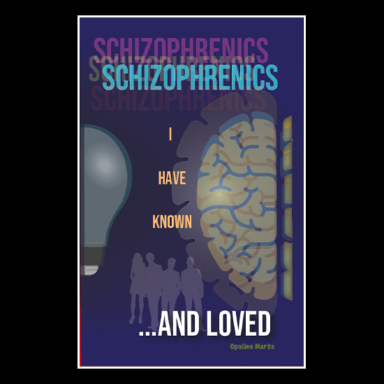 Book cover for Schizophrenics I have Known and Loved by Opaline Marks. Cover by Pete Markiewicz