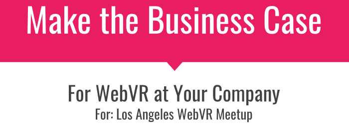 WebVR Business case first slide
